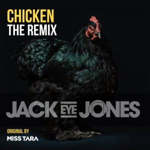Chicken (feat. Miss Tara) (Remix) by Jack Eye Jones
