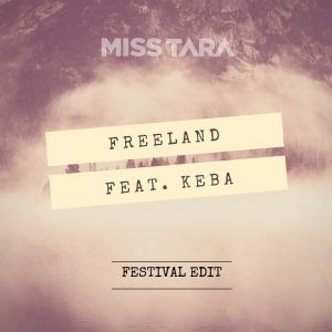 Freeland (Feat. Keba) (Festival Edit)