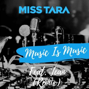 Music Is Music (Feat. Jean) (Remix)