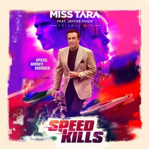 Speed Kills (Ft. Jaycob Duque) (Original Mix)